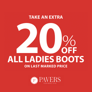 Hurry, save an extra 20% on all ladies boots at Pavers Shoes